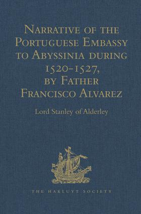 Narrative of the Portuguese Embassy to Abyssinia during the Years 1520-1527, by Father Francisco Alvarez: 1st Edition (Hardback) book cover