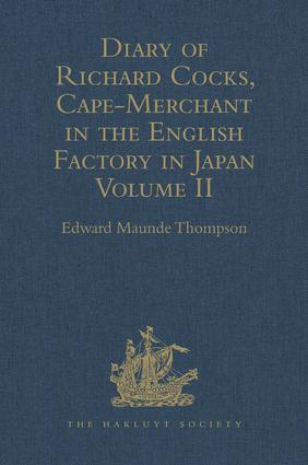 Diary of Richard Cocks, Cape-Merchant in the English Factory in Japan 1615-1622 with Correspondence: Volume II, 1st Edition (Hardback) book cover
