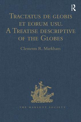 Tractatus de globis et eorum usu. A Treatise descriptive of the Globes constructed by Emery Molyneux: And published in 1592, by Robert Hues. With 'Sailing Directions for the Circumnavigation of England, and for a Voyage to the Straits of Gibraltar, from a 15th Century MS', 1st Edition (Hardback) book cover