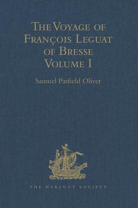 The Voyage of François Leguat of Bresse to Rodriguez, Mauritius, Java, and the Cape of Good Hope: Volume I, 1st Edition (Hardback) book cover