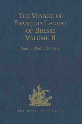 The Voyage of François Leguat of Bresse to Rodriguez, Mauritius, Java, and the Cape of Good Hope: Volume II, 1st Edition (Hardback) book cover