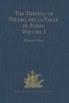 The Travels of Pietro della Valle in India: From the old English Translation of 1664, by G. Havers. In Two Volumes Volume I, 1st Edition (Hardback) book cover
