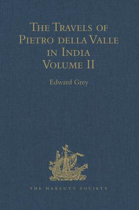 The Travels of Pietro della Valle in India: From the old English Translation of 1664, by G. Havers. In Two Volumes Volume II, 1st Edition (Hardback) book cover