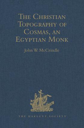 Kosma Aiguptiou Monachou Christianike Topographia - The Christian Topography of Cosmas, an Egyptian Monk book cover