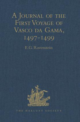 A Journal of the First Voyage of Vasco da Gama, 1497-1499: 1st Edition (Hardback) book cover