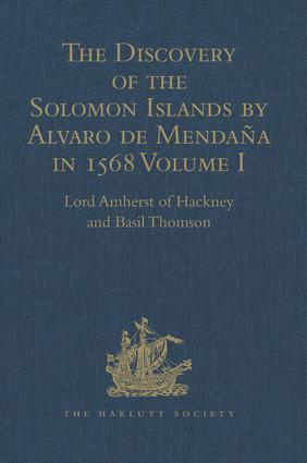 The Discovery of the Solomon Islands by Alvaro de Mendaña in 1568: Translated from the Original Spanish Manuscripts. Volume I, 1st Edition (Hardback) book cover