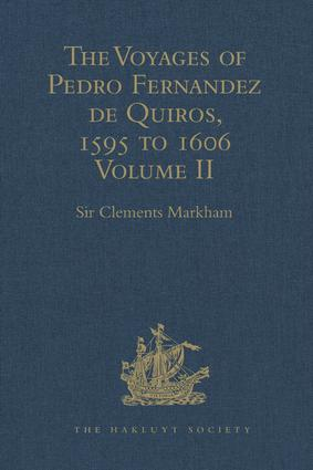 The Voyages of Pedro Fernandez de Quiros, 1595 to 1606: Volume II book cover