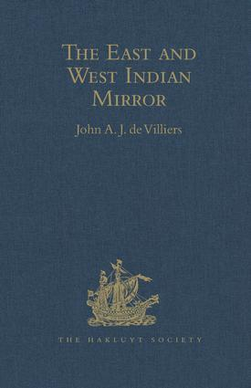 The East and West Indian Mirror: Being an Account of Joris van Speilbergen's Voyage Round the World (1614-1617), and the Australian Navigations of Jacob le Maire, 1st Edition (Hardback) book cover
