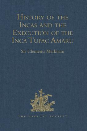 The life of Huascar, the last Inca, and of Atahualpa