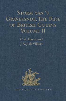 Storm van 's Gravesande, The Rise of British Guiana, Compiled from His Despatches: Volume II, 1st Edition (Hardback) book cover