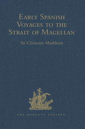 Early Spanish Voyages to the Strait of Magellan: 1st Edition (Hardback) book cover