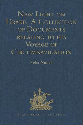 New Light on Drake, A Collection of Documents relating to his Voyage of Circumnavigation, 1577-1580 book cover