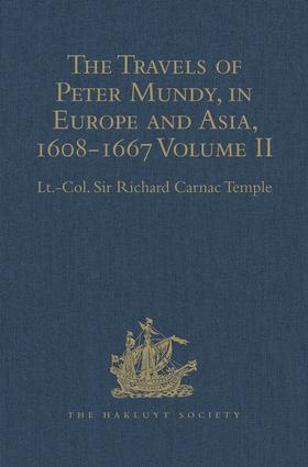 The Travels of Peter Mundy, in Europe and Asia, 1608-1667: Volume II: Travels in Asia, 1628-1634 book cover