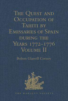The Quest and Occupation of Tahiti by Emissaries of Spain during the Years 1772-1776: Told in Despatches and other Contemporary Documents. Volume II, 1st Edition (Hardback) book cover