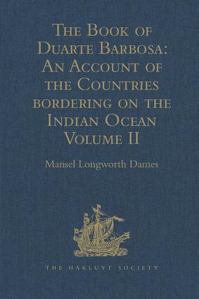 The Book of Duarte Barbosa: An Account of the Countries bordering on the Indian Ocean and their Inhabitants: Written by Duarte Barbosa, and Completed about the year 1518 A.D. Volume II book cover