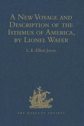 A New Voyage and Description of the Isthmus of America, by Lionel Wafer: Surgeon on Buccaneering Expeditions in Darien, the West Indies, and the Pacific, from 1680 to 1688. With Wafer's Secret Report (1698), and Davis's Expedition to the Gold Mines (1704) book cover