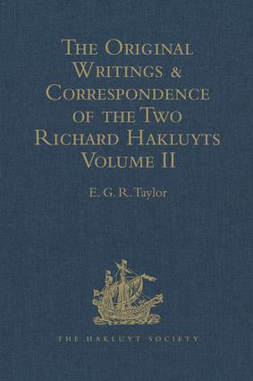 The Original Writings and Correspondence of the Two Richard Hakluyts: Volume II, 1st Edition (Hardback) book cover