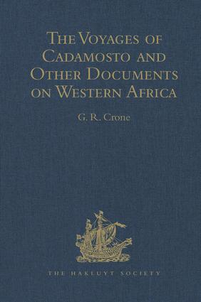 The Voyages of Cadamosto and Other Documents on Western Africa in the Second Half of the Fifteenth Century: 1st Edition (Hardback) book cover