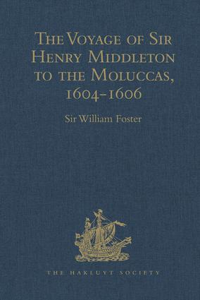 The Voyage of Sir Henry Middleton to the Moluccas, 1604-1606 book cover