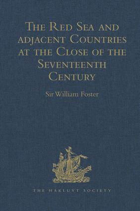 The Red Sea and Adjacent Countries at the Close of the Seventeenth Century: As described by Joseph Pitts, William Daniel, and Charles Jacques Poncet book cover