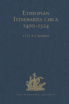 Ethiopian Itineraries circa 1400-1524: Including those Collected by Alessandro Zorzi at Venice in the Years 1519-24, 1st Edition (Hardback) book cover