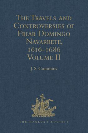 The Travels and Controversies of Friar Domingo Navarrete, 1616-1686: Volume II, 1st Edition (Hardback) book cover