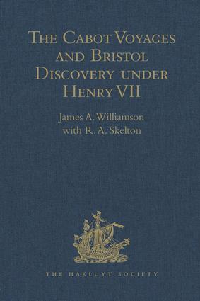 The Cabot Voyages and Bristol Discovery under Henry VII: 1st Edition (Hardback) book cover