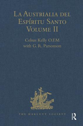 La Austrialia del Espíritu Santo: Volume II: The Journal of Fray Martin de Munilla O.F.M. and other documents relating to The Voyage of Pedro Fernández de Quirós to the South Sea (1605-1606) and the Franciscan missionary plan (1617-1627) book cover