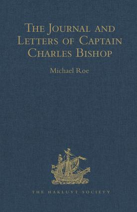 The Journal and Letters of Captain Charles Bishop on the North-West Coast of America, in the Pacific, and in New South Wales, 1794-1799: 1st Edition (Hardback) book cover