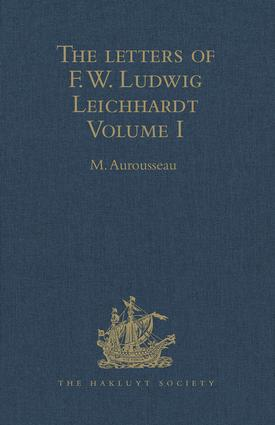 The Letters of F.W. Ludwig Leichhardt: Volume I book cover