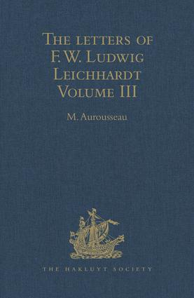 The Letters of F.W. Ludwig Leichhardt: Volume III, 1st Edition (Hardback) book cover