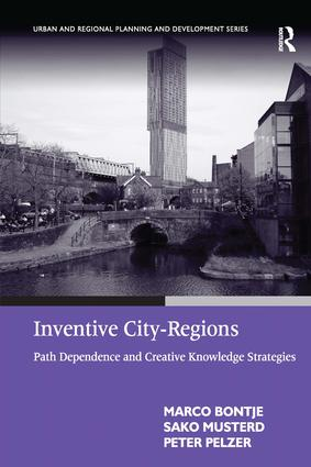 Inventive City-Regions: Path Dependence and Creative Knowledge Strategies, 1st Edition (Paperback) book cover