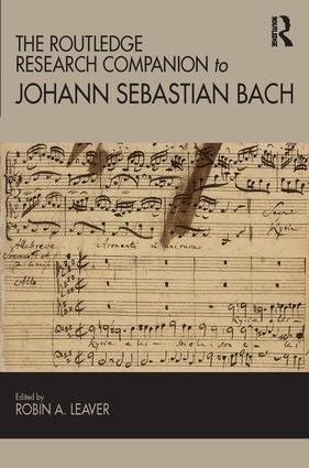 The Routledge Research Companion to Johann Sebastian Bach: 1st Edition (Hardback) book cover