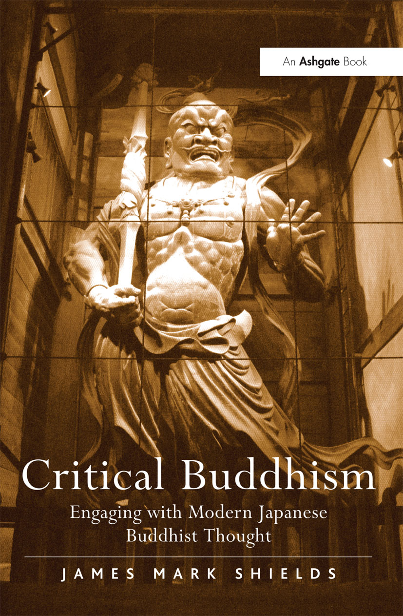 Critical Buddhism: Engaging with Modern Japanese Buddhist Thought (Hardback) book cover