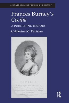 Frances Burney's Cecilia: A Publishing History, 1st Edition (e-Book) book cover