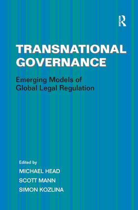 Transnational Governance: Emerging Models of Global Legal Regulation, 1st Edition (Paperback) book cover