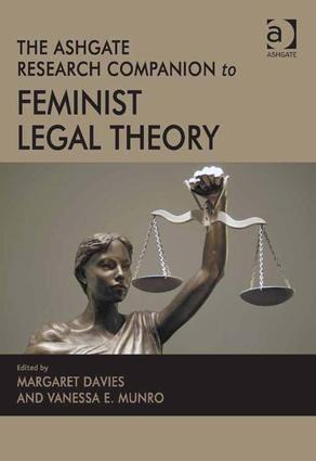 The Ashgate Research Companion to Feminist Legal Theory: 1st Edition (Hardback) book cover