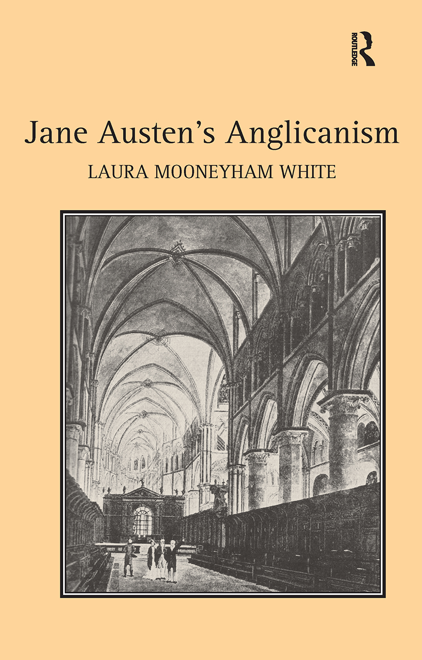 Jane Austen's Anglicanism: 1st Edition (Hardback) book cover