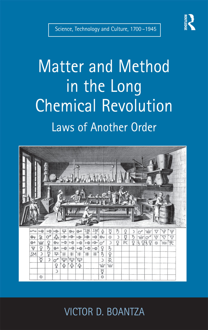 Matter and Method in the Long Chemical Revolution: Laws of Another Order, 1st Edition (Hardback) book cover