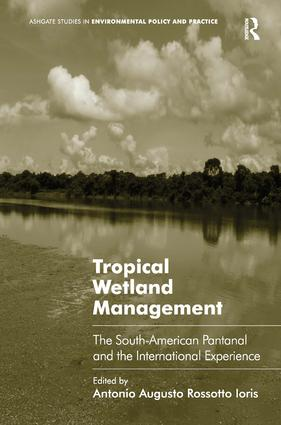 Tropical Wetland Management: The South-American Pantanal and the International Experience book cover