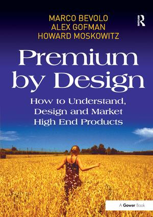 Premium by Design: How to Understand, Design and Market High End Products, 1st Edition (Hardback) book cover
