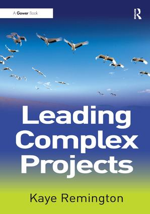 Leading Complex Projects: 1st Edition (Paperback) book cover