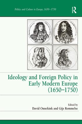 Ideology and Foreign Policy in Early Modern Europe (1650-1750) book cover