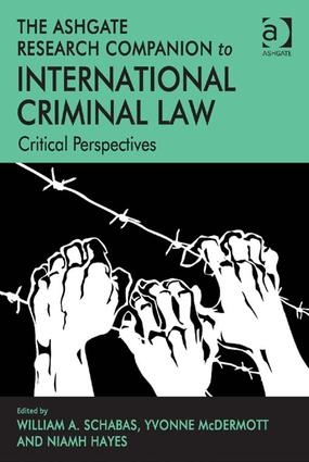The Ashgate Research Companion to International Criminal Law: Critical Perspectives book cover