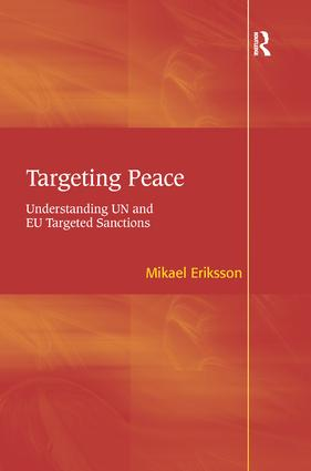 Targeting Peace: Understanding UN and EU Targeted Sanctions, 1st Edition (Paperback) book cover