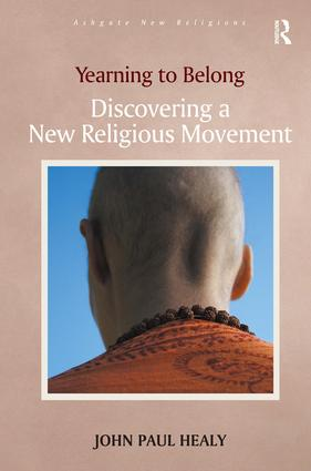 Yearning to Belong: Discovering a New Religious Movement book cover