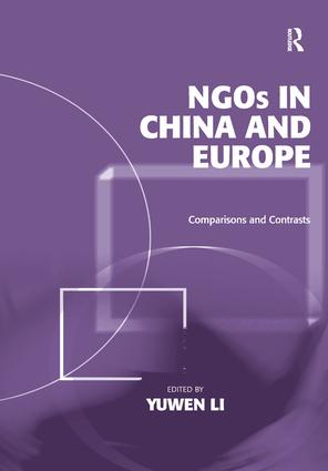 NGOs in China and Europe: Comparisons and Contrasts, 1st Edition (Hardback) book cover