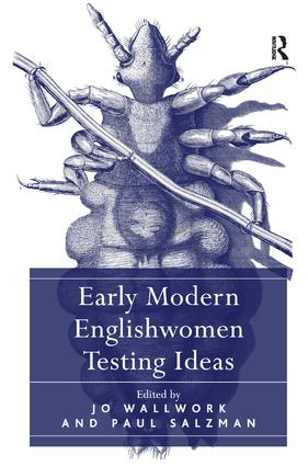 Early Modern Englishwomen Testing Ideas (Hardback) book cover