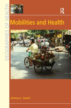 Mobilities and Health (Hardback) book cover
