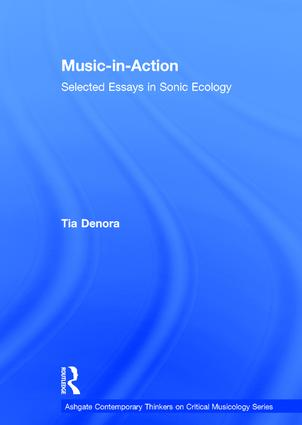 Music-in-Action: Selected Essays in Sonic Ecology, 1st Edition (Hardback) book cover